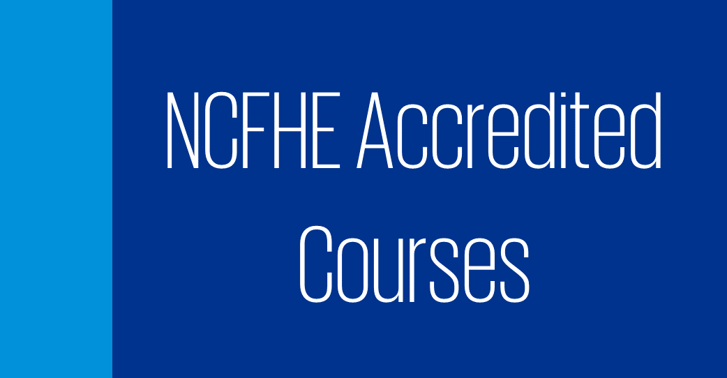 NCFHE Accredited Courses