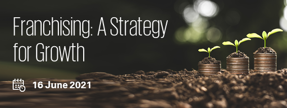 Franchising: A Strategy for Growth