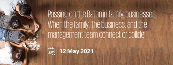Passing on the Baton in family businesses