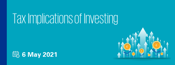 Tax Implications of Investing