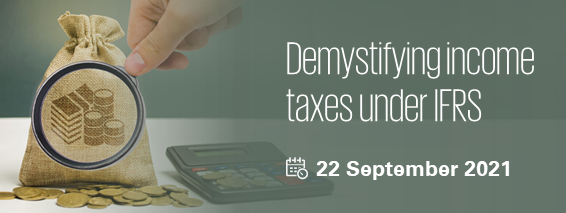 Demystifying income taxes under IFRS