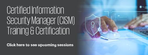 Certified Information Security Manager (CISM) Training & Certification