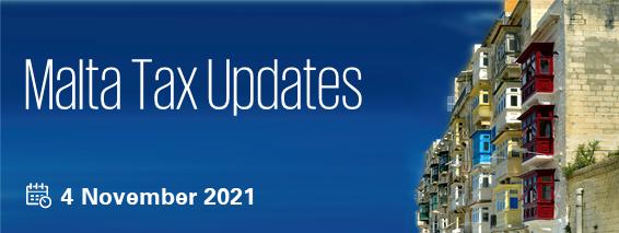 Malta Tax Updates